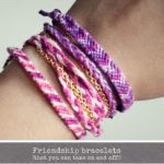 Friendship Bracelets Tutorial