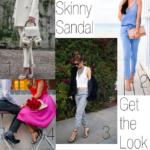 Get the Look: Skinny Sandal