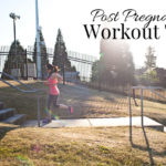 Post pregnancy workout tips: Keeping a consistent workout schedule