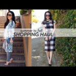 Summer to Fall: Shopping Haul (Video) Nordstrom, Forever 21, t+j Designs