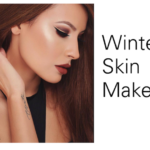 Flawless Skin that Glows Even in Winter
