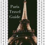 I am Style-ish Paris Travel Guide