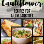 Cauliflower Pizza Crust + Top 5 Cauliflower Recipes for a Low Carb Diet