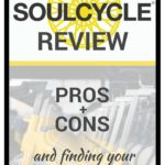 Soulcycle Review: Pros + Cons and finding your SOUL