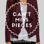 6 Can't Miss Pieces From the Nordstrom Anniversary Sale