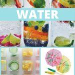 4 Ways to Make Your Water More Fun + BONUS: Favorite Infused Water Recipes!