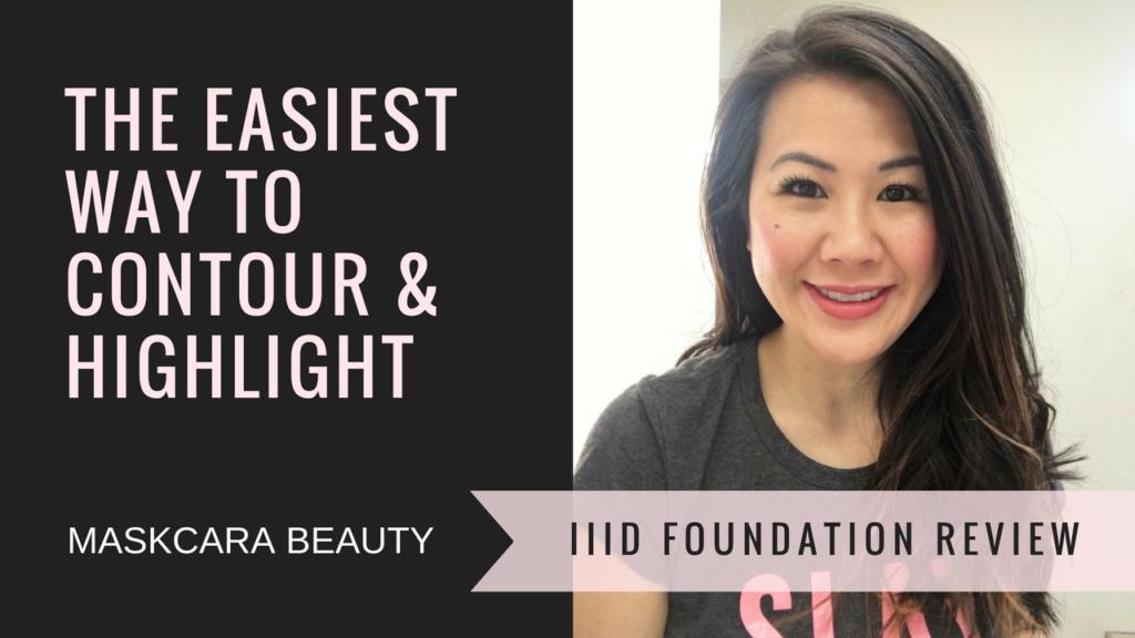 Contour & Highlight - Maskcara Beauty Review