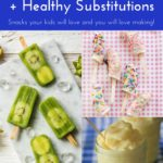 3 Summertime Snacks for the Kids + Healthy Substitutions!