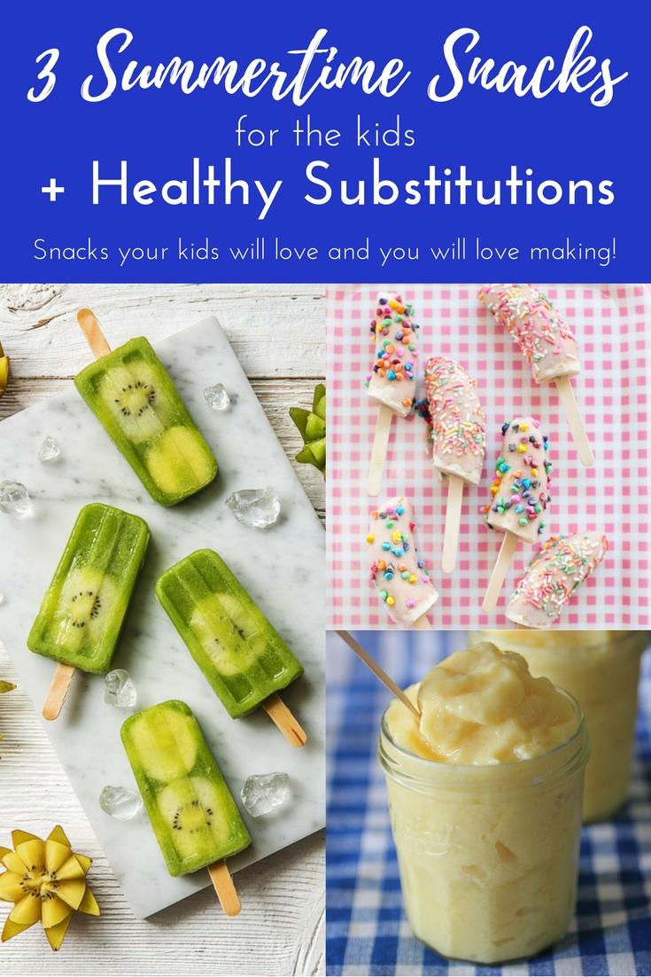 3 Summertime Snacks for the Kids
