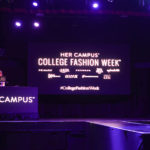 My Experience at Her Campus™ College Fashion Week®