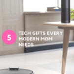 5 Tech Gifts Every Mom Needs