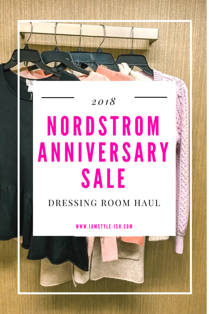 1a05ca3500f 2018 Nordstrom Anniversary Sale Review Haul